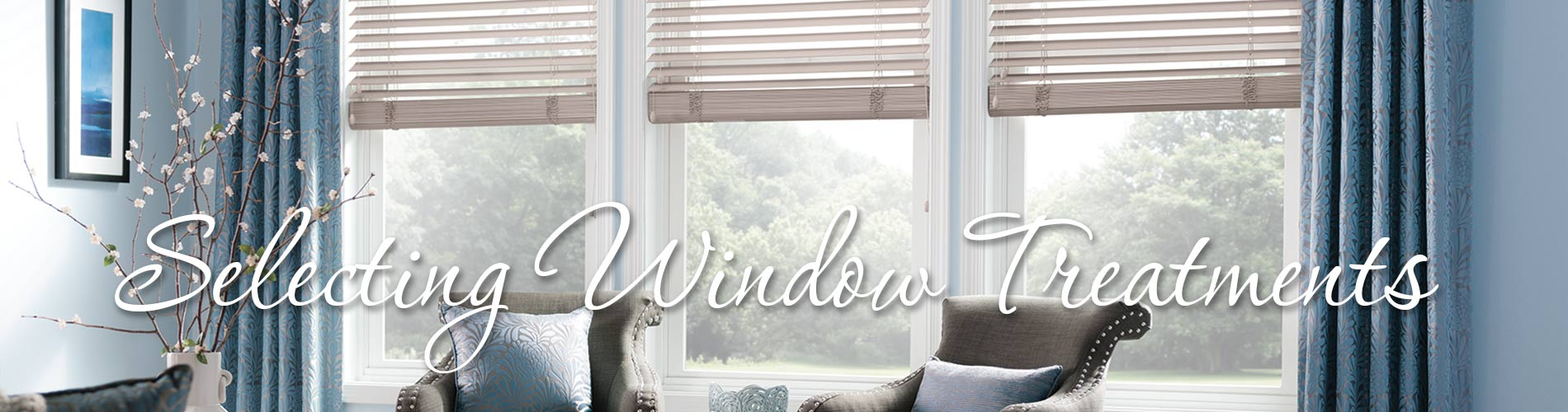 Selecting Window Treatments Cape Girardeau Mo