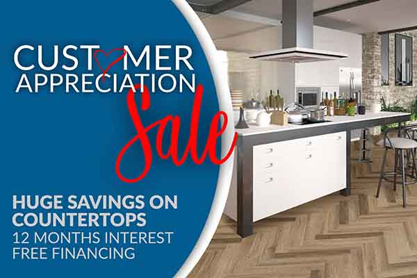 Customer Apperciation Sale - Huge Savings on Countertops - 12 Months Interest Free Financing